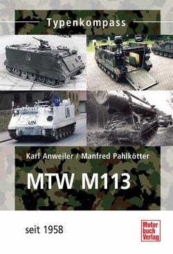 MTW M-113 von Anweiler,  Karl, Pahlkötter,  Manfred