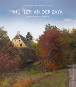 Mühlen an der Zaya von Eßer,  Gerold, Stadler,  Gerhard A