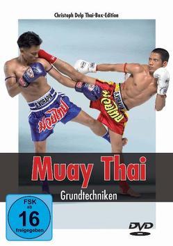 Muay Thai DVD – Grundtechniken von Delp,  Christoph