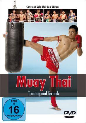 Muay Thai DVD – Training und Technik von Delp,  Christoph