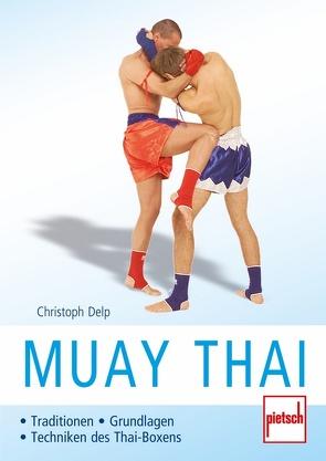 Muay Thai von Delp,  Christoph