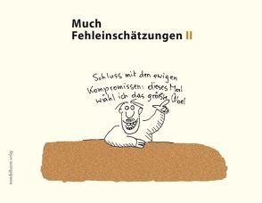 Much – Fehleinschätzungen II von Bastecky,  Alfred, Unterleitner,  Michael
