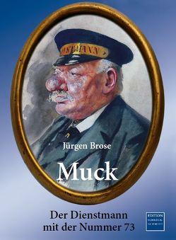 Muck von Jürgen,  Brose