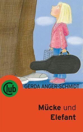Mücke und Elefant von Anger-Schmid,  Gerda