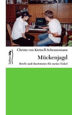 Mückenjagd von Kietzell-Scheunemann,  Christa von