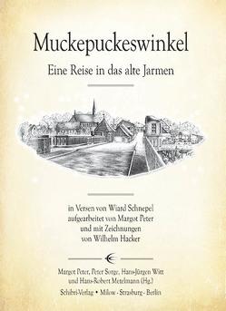 Muckepuckeswinkel von Hacker,  Wilhelm, Metelmann,  Hans-Robert, Peter,  Margot, Schnepel,  Wiard, Sorge,  Peter, Witt,  Hans-Jürgen