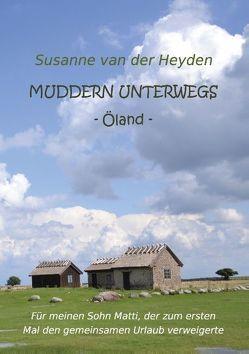 Muddern unterwegs von van der Heyden,  Susanne