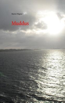 Muddus von Wagner,  Marion