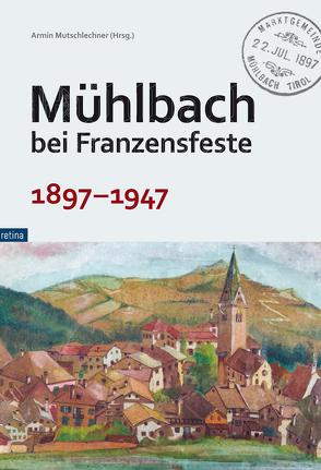 Mühlbach bei Franzensfeste von Mutschlechner,  Armin