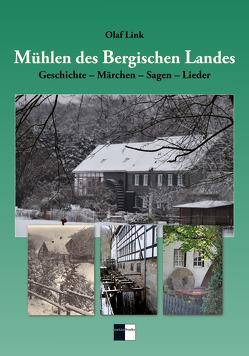 Mühlen des Bergischen Landes von Link,  Olaf