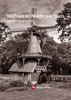 Mühlen in Niedersachsen von Burgdorf,  Marc-André, Krafczyk,  Christina, Neß,  Wolfgang, Wormuth,  Rüdiger