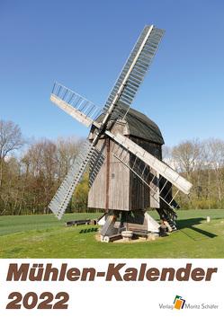 Mühlen-Kalender 2022 von Körner,  Felix