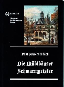 Mühlhäuser Schwarmgeister von Schreckenbach,  Paul