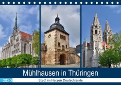 Mühlhausen in Thüringen – Stadt im Herzen Deutschlands (Tischkalender 2020 DIN A5 quer) von Rein,  Markus