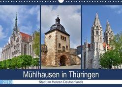 Mühlhausen in Thüringen – Stadt im Herzen Deutschlands (Wandkalender 2018 DIN A3 quer) von Rein,  Markus