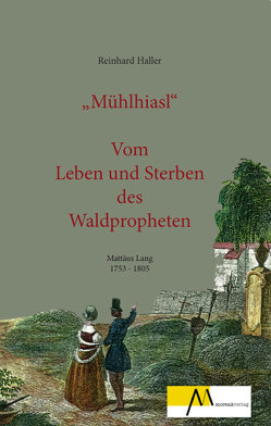 Mühlhiasl von Haller,  Reinhard