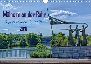Mülheim an der Ruhr – Impressionen in HDR (Wandkalender 2018 DIN A4 quer) von Hebgen,  Peter