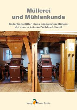 Müllerei und Mühlenkunde von Fischer,  Herbert