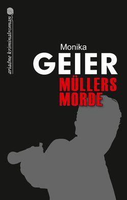 Müllers Morde von Geier,  Monika