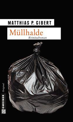 Müllhalde von Gibert,  Matthias P.