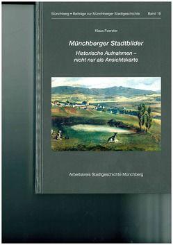 Münchberger Stadtbilder von Foerster,  Klaus