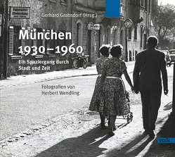 München 1930-1960 von Grabsdorf,  Gerhard
