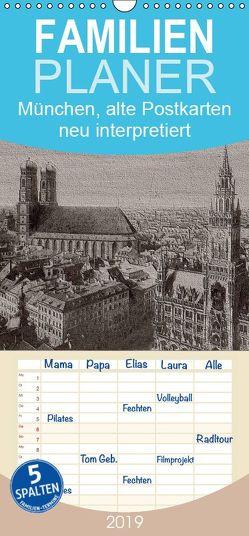 München, alte Postkarten neu interpretiert. – Familienplaner hoch (Wandkalender 2019 , 21 cm x 45 cm, hoch) von Renken,  Erwin