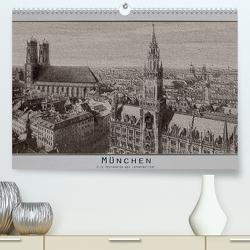 München, alte Postkarten neu interpretiert. (Premium, hochwertiger DIN A2 Wandkalender 2020, Kunstdruck in Hochglanz) von Renken,  Erwin