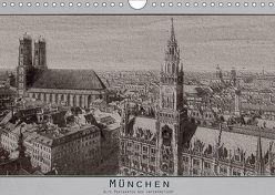 München, alte Postkarten neu interpretiert. (Wandkalender 2019 DIN A4 quer) von Renken,  Erwin
