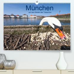 München auf dem Boden der Tatsachen (Premium, hochwertiger DIN A2 Wandkalender 2021, Kunstdruck in Hochglanz) von Becke,  Herbert