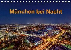 München bei Nacht (Tischkalender 2019 DIN A5 quer) von Kelle,  Stephan