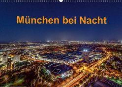 München bei Nacht (Wandkalender 2019 DIN A2 quer) von Kelle,  Stephan