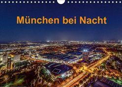 München bei Nacht (Wandkalender 2019 DIN A4 quer) von Kelle,  Stephan