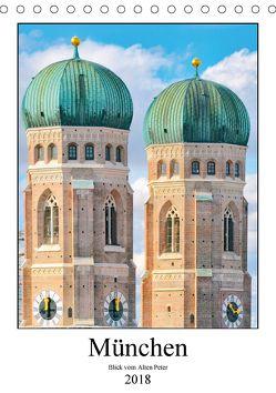 München Blick vom Alten Peter (Tischkalender 2018 DIN A5 hoch) von Schwarze,  Nina