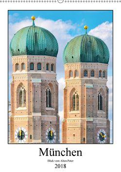 München Blick vom Alten Peter (Wandkalender 2018 DIN A2 hoch) von Schwarze,  Nina