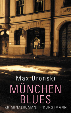 München-Blues von Bronski,  Max