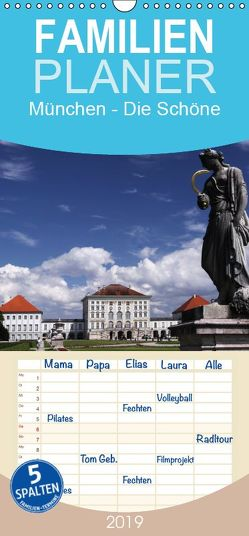 München – Die Schöne – Familienplaner hoch (Wandkalender 2019 , 21 cm x 45 cm, hoch) von boeTtchEr,  U