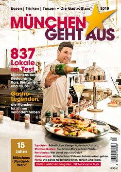 München geht aus 2019: Essen – Trinken – Tanzen von Dertinger,  Yorck, Jeske,  Annie, Lehmann,  Claus, Straßer,  Reinhard, Straßer,  Susanne, Wiechmann,  Daniel
