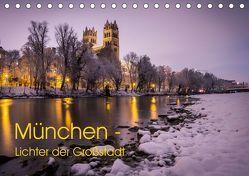 München – Lichter der Großstadt (Tischkalender 2019 DIN A5 quer) von Schwab,  Felix