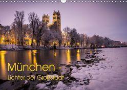 München – Lichter der Großstadt (Wandkalender 2019 DIN A3 quer) von Schwab,  Felix