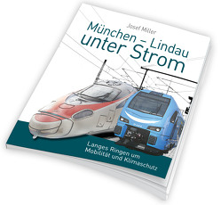 München – Lindau unter Strom von Miller,  Josef, Pabst,  Martin