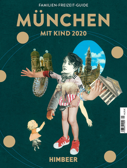 MÜNCHEN MIT KIND 2020 von HIMBEER Verlag