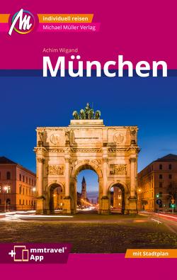 München MM-City Reiseführer Michael Müller Verlag von Wigand,  Achim