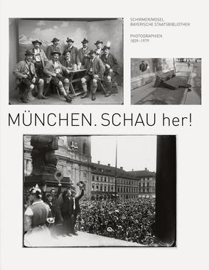 München. Schau her! von Jahn,  Cornelia