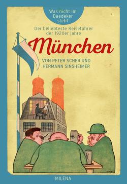 München von Scher,  Peter, Sinsheimer,  Hermann