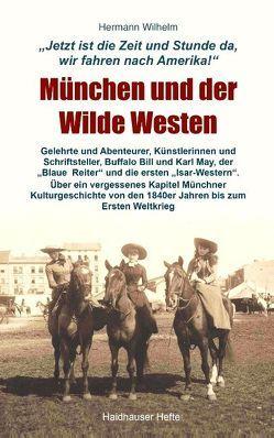 München und der Wilde Westen von Wilhelm,  Hermann
