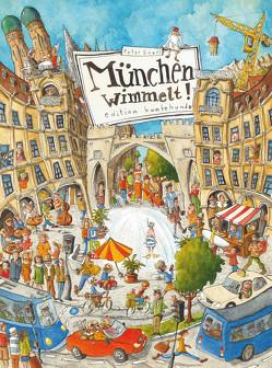München wimmelt! von Engel,  Peter