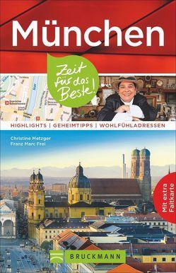 München – Zeit für das Beste von Frei,  Franz Marc, Metzger,  Christine