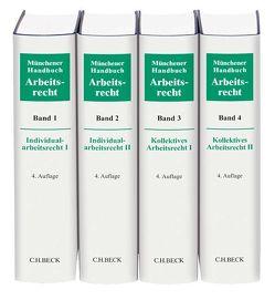 Münchener Handbuch zum Arbeitsrecht Gesamtwerk von Kiel, Heinrich, Lunk, Stefan, Oetker, Hartmut