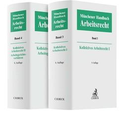 Münchener Handbuch zum Arbeitsrecht Kollektives Arbeitsrecht von Kiel,  Heinrich, Lunk,  Stefan, Oetker,  Hartmut